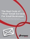 "The Real Costs of ""Free"" Email Services for Small Busineses"