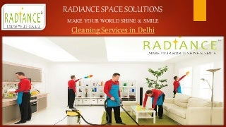 Radiance space solutions cleaning service ppt