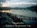 Radical Ecological Democracy: Lessons from India for Sustainability, Equity, and Well-being