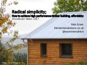 Radical simplicity in Passivhaus Timber Building