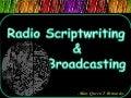 Radio Script writing and Broadcasting