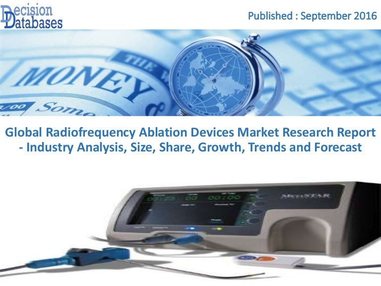 Radiofrequency Ablation Devices Market Analysis Report And Developmen…