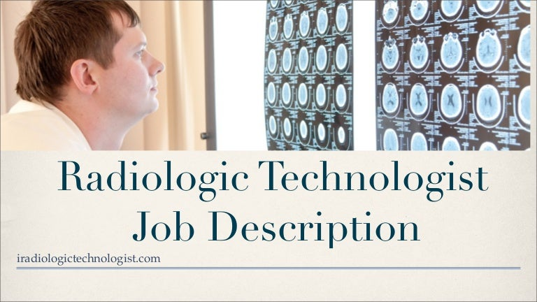 radiologic technologist job description - X Ray Technologist Job Description