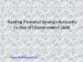 Raiding Personal Savings Accounts to Pay off Government Debt