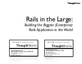 Rails in the Large - Neal Ford