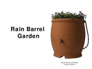 Rain Barrel Garden