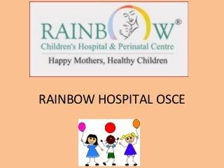 Rainbow Hospital OSCE