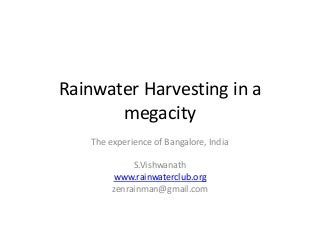 Rainwater harvesting in a megacity presentation for BWSSB