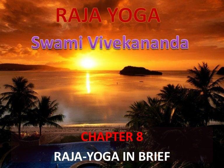 Complete Works Of Swami Vivekananda Raja Yoga Chapter 8 Raja Yoga In