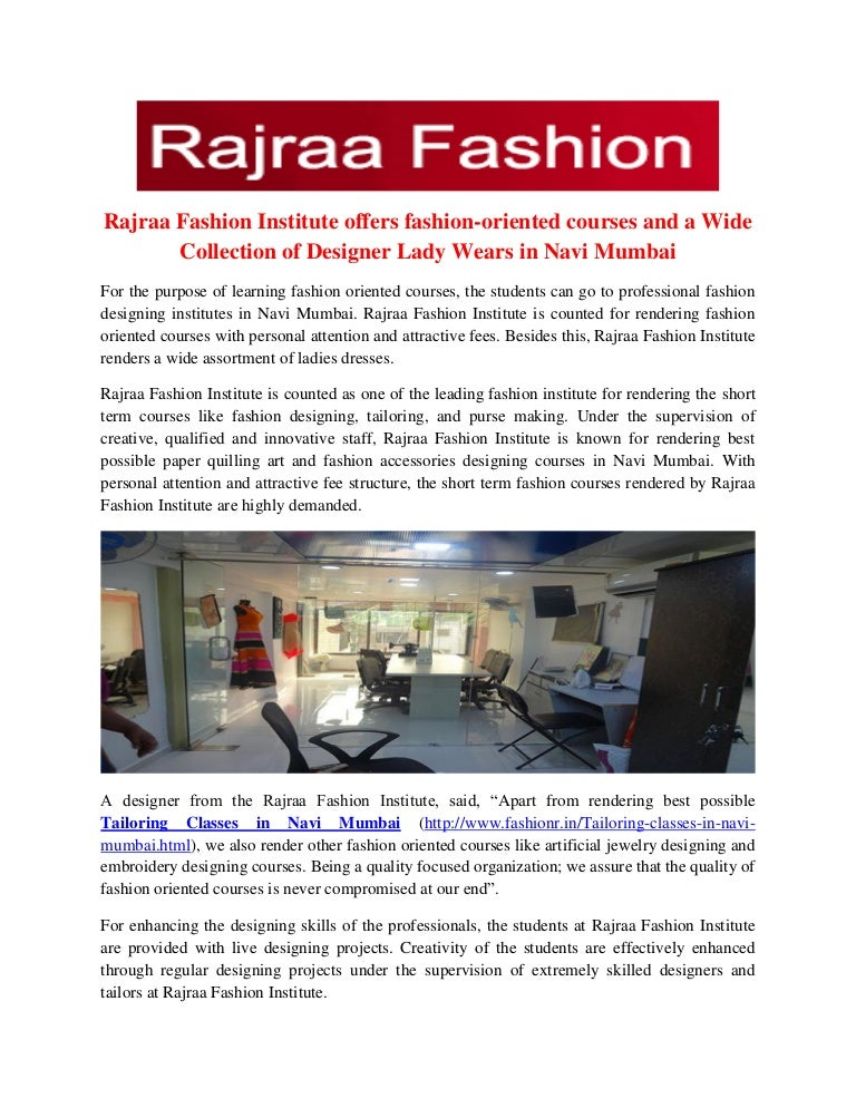 Rajraa Fashion Institute Offers Fashion Oriented Courses And A Wide C