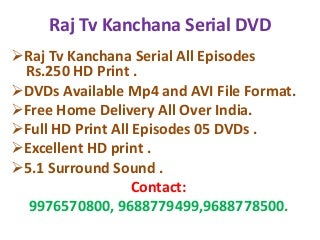 Raj tv kanchana Download All Episodes