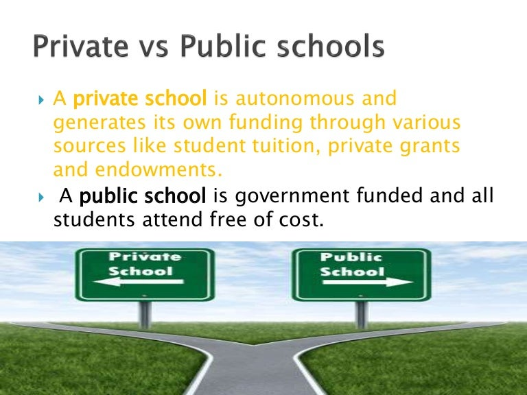 comparison of the advantages and disadvantages of private schools over public schools There are distinct differences between public and private universities each has it's own advantages and disadvantages public, or state funded universities operate in whole, or in part, on state and federal funding.