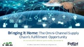 Bringing It Home: The Omni-Channel Fulfillment Opportunity