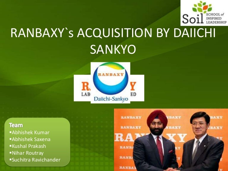 daiichi sankyos ranbaxy acquisition analysis Ranbaxy laboratories limited, india's largest pharmaceutical company, was an integrated, research based, international pharmaceutical company producing a wide range of dai-ichi karkare limited (dikl) was set up in 1960 as a private limited company for the manufacture of specialty chemicals.