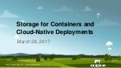 Storage for containers and cloud-native deployments - Rancher Online Meetup - March 2017