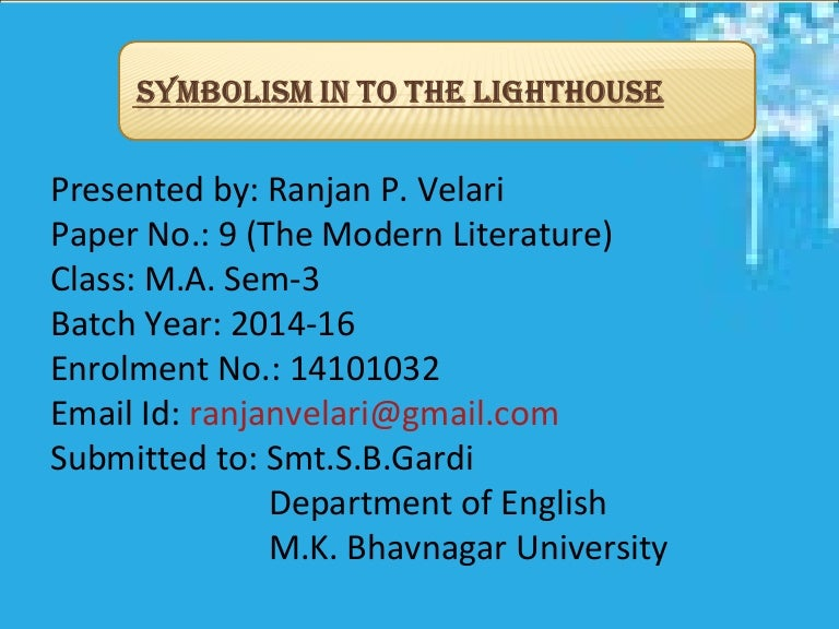 Symbolism In To The Light House
