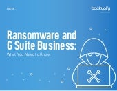 Ransomware and G Suite Business: What You Need to Know