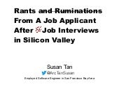 Rants and Ruminations From A Job Applicant After 💯 CS Job Interviews in Silicon Valley