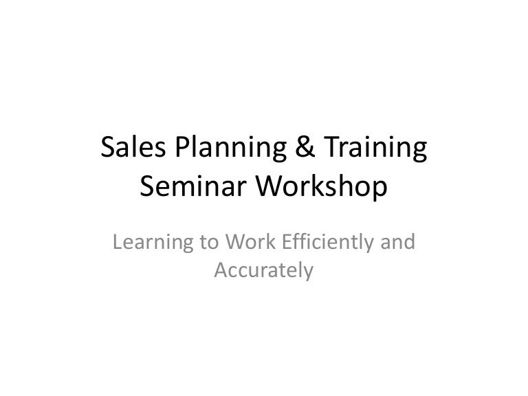 Sales Planning  Training Seminar Workshop