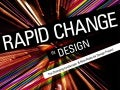 Rapid Change in Design: The Changing Landscape & New Rules for Design Project