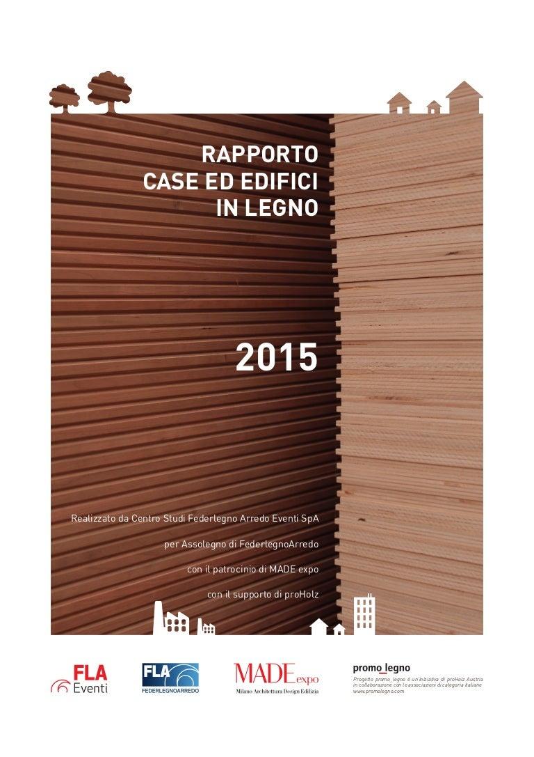 Dimensionamento Pergolato In Legno rapporto case ed edifici in legno 2015