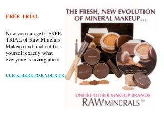 Raw Minerals Makeup - Free Trial