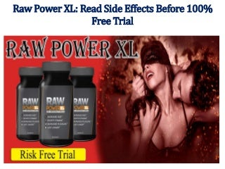 Raw Power XL: Male Enhancement Review - Is It Safe?