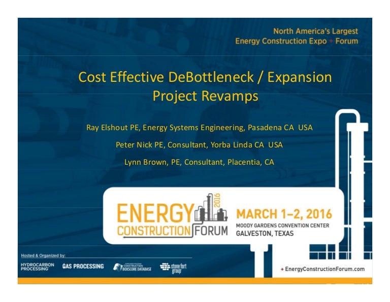 cost effective debottleneck expansions
