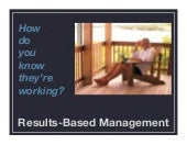 Results-Based Management, The Key to Making Flexible / Mobile Work Work