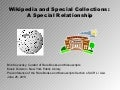 Wikipedia and Special Collections: A Special Relationship
