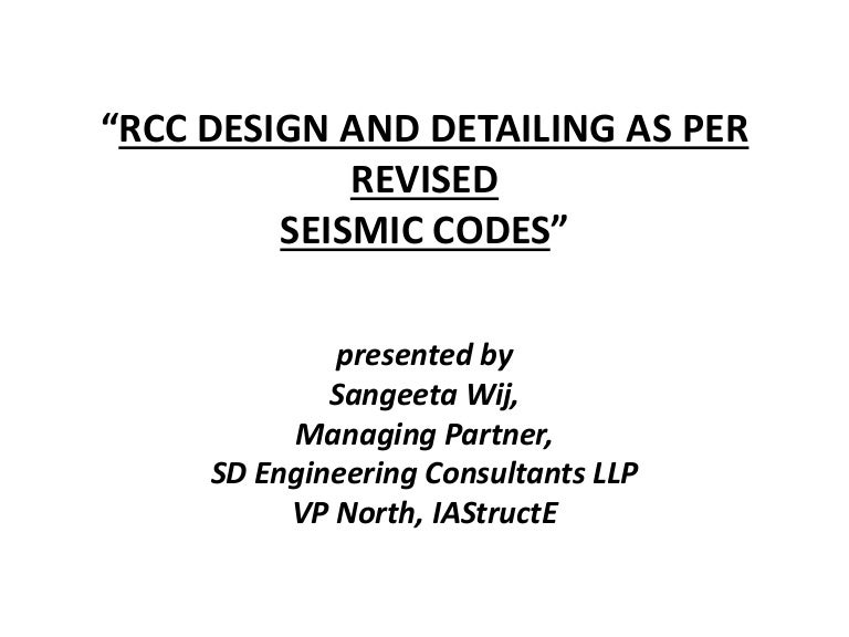 Rcc design and detailing based on revised seismic codes