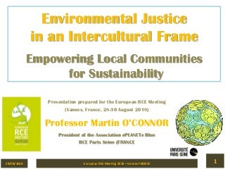 Environmental Justice in an Intercultural Frame - Empowering Local Communities for Sustainability