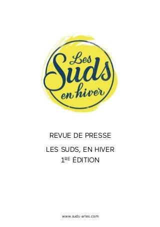 REVUE DE PRESSE - Les Suds, en hiver 2018