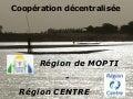 Coopération décentralisée : région de Mopti - région Centre