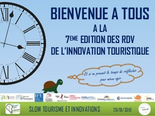 RDV-IT 7ème édition Slow Tourisme & Innovations 1/3