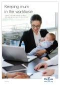 Working Mothers Report: Keeping mum in the workplace