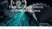 Reactive Applications in Enterprise Java
