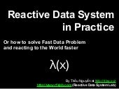 Reactive Data System in Practice