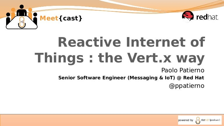 Reactive Internet of Things : the Vert x way