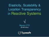 Reactive Revealed Part 2: Scalability, Elasticity and Location Transparency in Reactive Systems