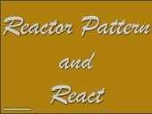 Reactor pattern and react 120914222456 phpapp01 thumbnail