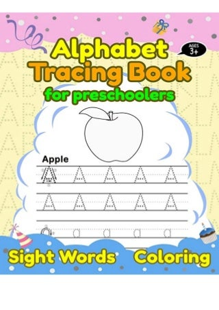 Read book Alphabet Tracing Book for Preschoolers Trace Letters of the Alphabet and Sight Words ABC Print Handwriting Workbook for kids - Ages 3 to 5 Pre Kindergarten TRIAL EBOOK