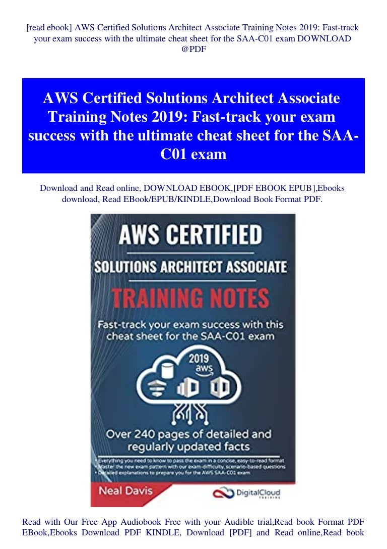 Free [read ebook] AWS Certified Solutions Architect Associate Training Notes 2019 Fast-track your exam success with the ultimate cheat sheet for the SAA-C01 exam DOWNLOAD @PDF