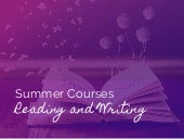 Reading and writing summer courses 2016