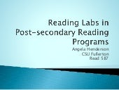 Reading labs in post secondary reading programs