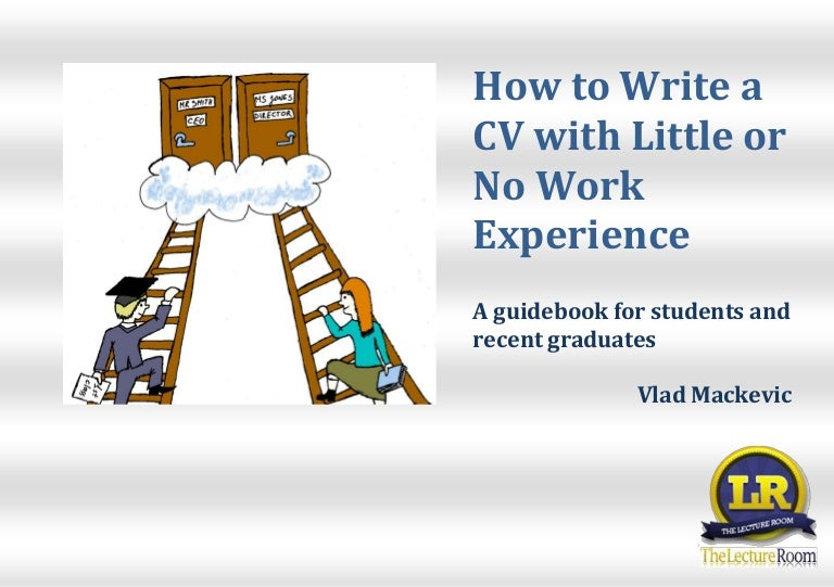 Reading Layout Vlad Mackevic How To Write A Cv With Little Or No