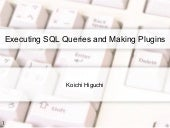 Executing SQL Queries and Making Plugins