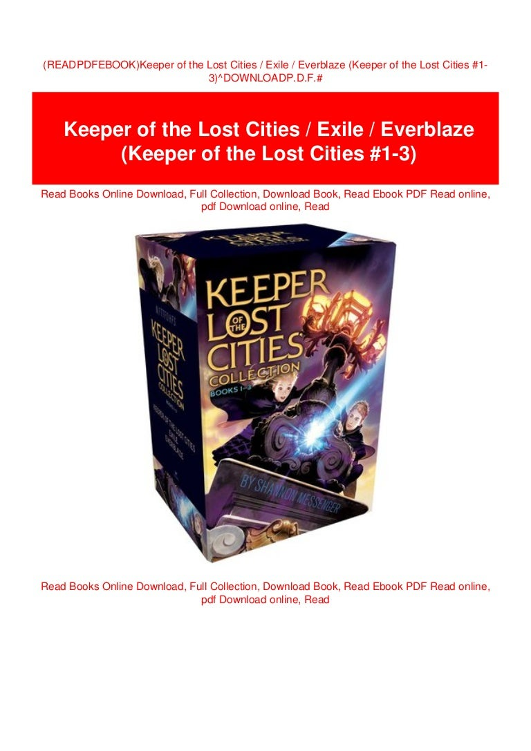 Ebook Keeper Of The Lost Cities Exile Everblaze Keeper Of The Lost Cities 1 3 By Shannon Messenger