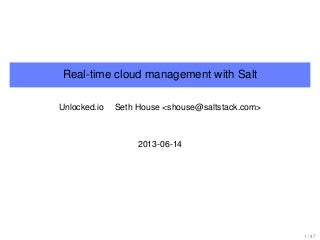Real-time Cloud Management with SaltStack