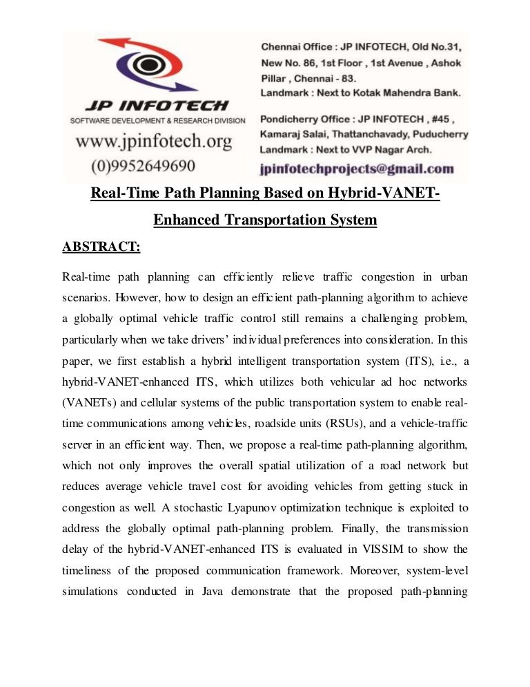 research paper on intelligent transport system According to city public transit problem characteristic, the main body of a paper has been submitted and has worked out one kind of based on the internet of things frame intelligent transportation system that system collects data by vehicle terminal and uploads data to the server through the.